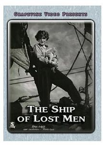 The Ship of Lost Men