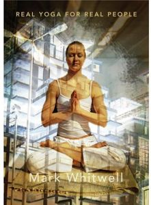 Real Yoga for Real People [Import]