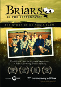 Briars in the Cotton Patch: 10th Anniversary