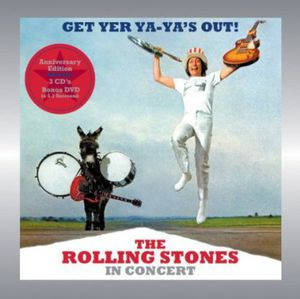 Get Yer Ya-Ya's Out: Rolling Stones in Concert