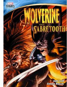Marvel Knights: Wolverine Vs Sabretooth
