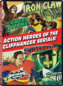 Action Heroes of the Cliffhanger Serials!