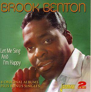 Let Me Sing & I'm Happy [Import] , Brook Benton