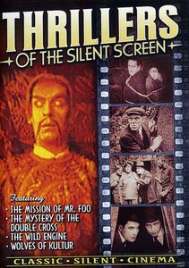 Thrillers of the Silent Screen