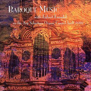 Egbert Ennulat Plays Arp Schnitger Organ /  Various