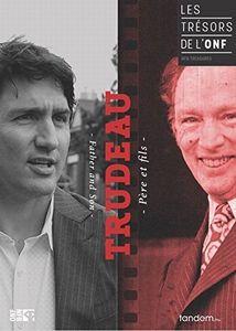 Les Tresors de L'onf: Trudeau Pere Et Fils [Import]