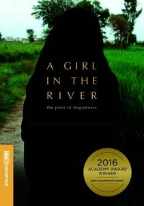 A Girl in the River: The Price of Forgiveness