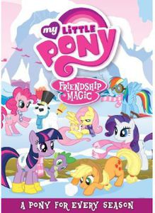 My Little Pony Friendship Is Magic: A Pony for Every Season