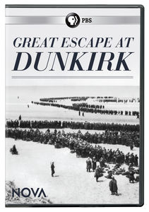 NOVA: Great Escape At Dunkirk