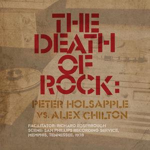 Death Of Rock , Peter Holsapple