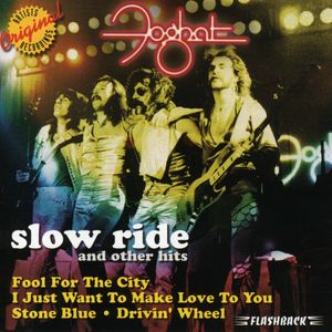 Slow Ride & Other Hits , Foghat