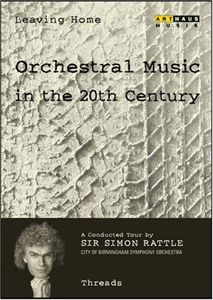 Leaving Home 7: Orchestral Music in the 20th Century