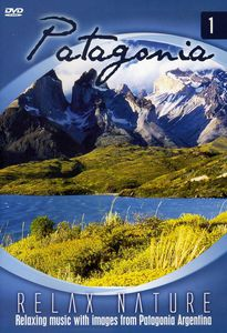 Vol. 1-Patagonia-Relax Nature [Import]