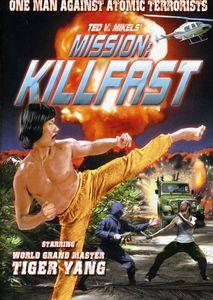 Mission: Kill Fast