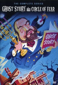Ghost Story (Aka Circle of Fear): The Complete Series