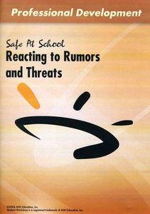 Reacting to Rumors & Threats