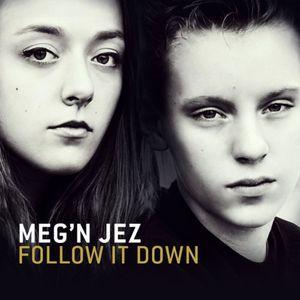 Follow It Down [Import] , Meg'N Jez