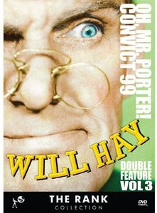 Will Hay Double Feature Volume 3: Oh, Mr. Porter!  /  Convict 99
