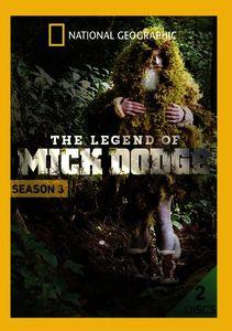 The Legend of Mick Dodge: Season 3