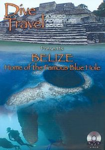 Belize - Home of the Famous Blue Hole