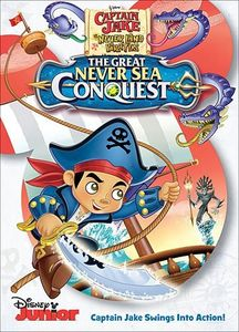 Captain Jake and the Never Land Pirates: The Great Never Sea Conquest