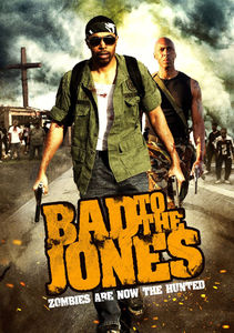 Bad to the Jones