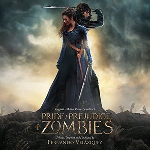 Pride and Prejudice and Zombies (Score) (Original Soundtrack)