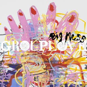 Big Mess [Explicit Content]