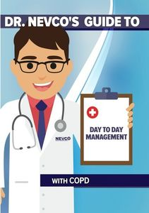 Dr. Nevco's Guide to Day to Day Management W /   Copd