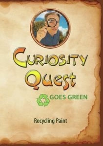 Curiosity Quest Goes Green: Recycling Paint