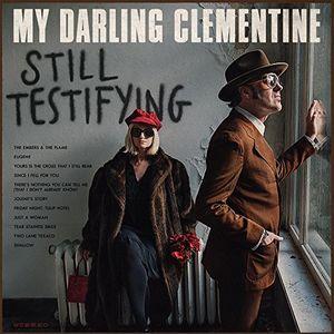 Still Testifying [Import] , My Darling Clementine