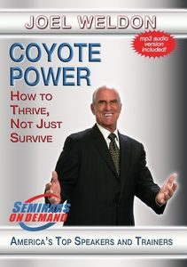 Coyote Power: How To Thrive, Not Just Survive