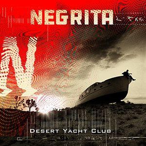 Desert Yacht Club [Import] , Negrita