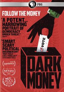 Pov: Dark Money
