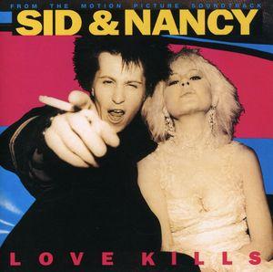 Sid & Nancy: Love Kills (Original Soundtrack)