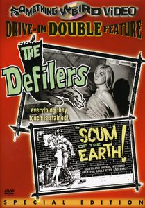 The Defilers /  Scum of the Earth