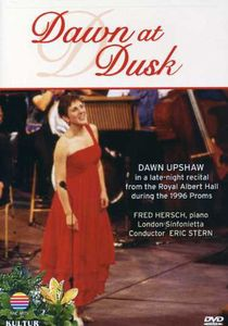 Dawn at Dusk: Dawn Upshaw