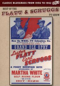 The Best of the Flatt & Scruggs TV Show: Volume 04