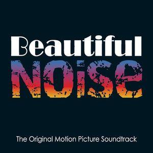 Beautiful Noise (Original Soundtrack)