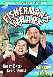 Bobby Breen Musical Double Feature: Fisherman's WH