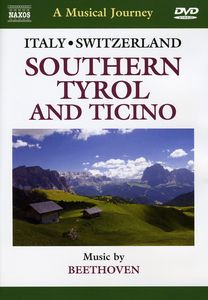 Musical Journey: Southern Tyrol & Ticino