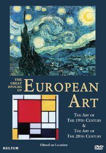 The Great Epochs of European Art: The Art of the 19th Century /  The Art of the 20th Century