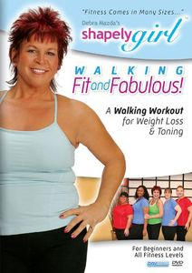 Shapely Girl: Walking Fit and Fabulous!