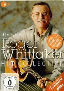 Die Grobe Roger Whittaker Hit Collection [Import]