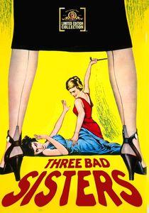 Three Bad Sisters