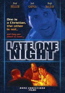Late One Night