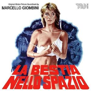 La Bestia Nello Spazio (The Beast in Space) (Original Motion Picture Soundtrack) [Import]