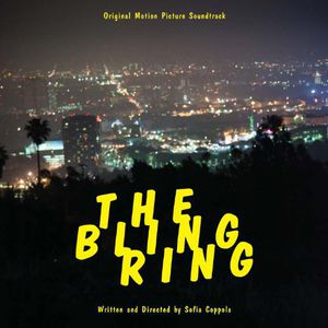 Bling Ring (Original Soundtrack)