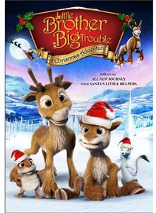Little Brother Big Trouble: A Christmas Adventure