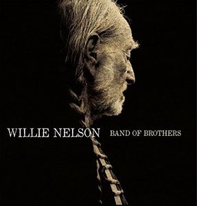 Band of Brothers , Willie Nelson
